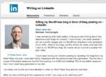 Killing my WordPress blog in favor of blog posting on LinkedIn