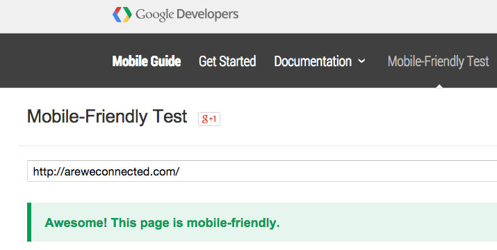AreWeConnected.com passes Google's Mobile Friendly test