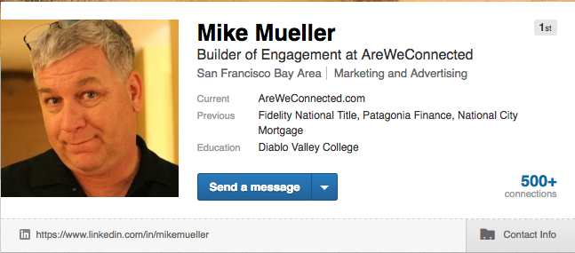 Mike Mueller on Linkedin as it appears to connections