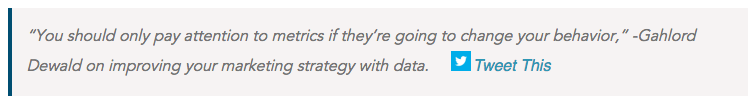 """""""You should only pay attention to metrics if they're going to change your behavior,"""""""